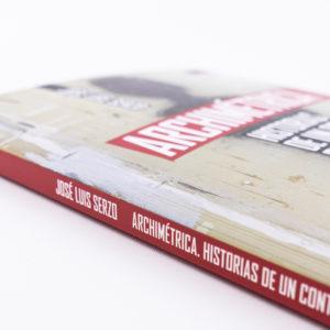 """""""ARCHIMÉTRICA"""" de José Luis Serzo"""