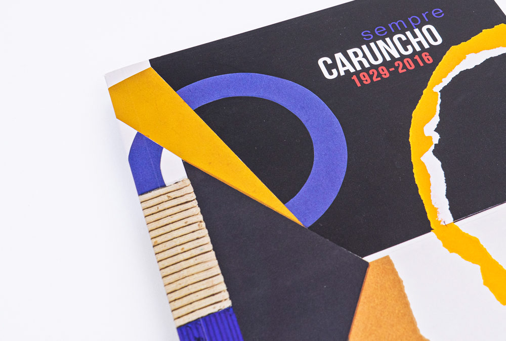 SEMPRE CARUNCHO 1929 – 2016